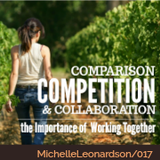 017: Comparison, Competition & Collaboration | The Importance of Working Together