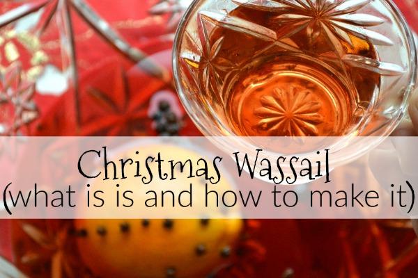 christmas drink ideas - Christmas Wassail