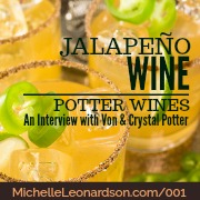 001: Potter Wines Interview with Von and Crystal Potter