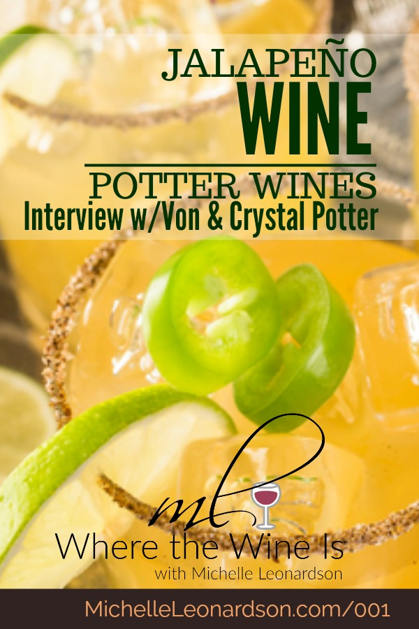 Potter Wines crafts traditional award-winning wines, though they are best known for their Jalapeno Wine and best-selling Jalapeno Wine Lemonade. #wine #jalapenos #jalapeno