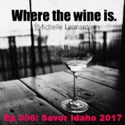 006:  Sipping at Savor Idaho 2017 | An Event Recap with Brittany Rosenthal