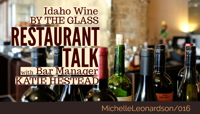 Idaho Wine by the Glass