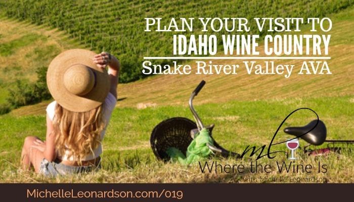 Visit Idaho Wine Country